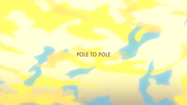 Pole to Pole title card