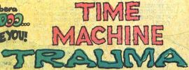 Time Machine Trauma title card