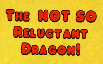 File:The Not So Reluctant Dragon! title card.jpg