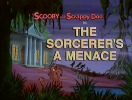 The Sorcerer's a Menace title card