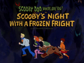 Scooby's Night With A Frozen Fright title card