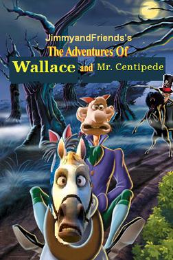 Adventureswallaceandcentipede