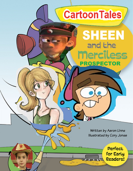 Sheen and the Merciless Prospector
