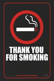 2006 - Thank You for Smoking Movie Poster