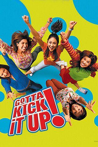 File:Gotta Kick It Up! (2002) Poster.jpg