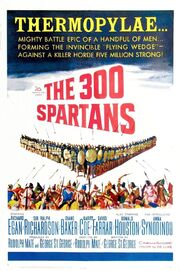 1962 - The 300 Spartans Movie Poster