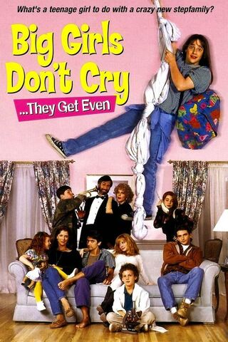 File:Big Girls Don't Cry... They Get Even (1992).jpg
