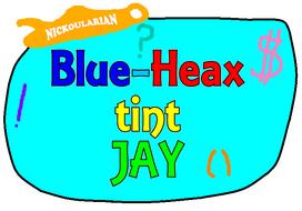 (4) Blue-Heax tint Jay