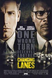 2002 - Changing Lanes Movie Poster