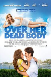 2008 - Over Her Dead Body Movie Poster