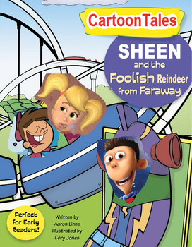 Sheen and the Foolish Reindeer from Faraway
