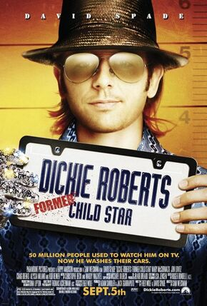2003 - Dickie Roberts Former Child Star