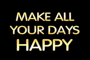 Make All Your Days Happy Title Card