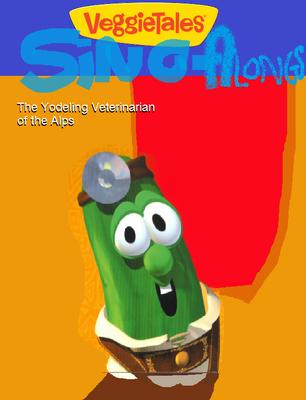VeggieTales Sing-Alongs Yodeling Veterinarian