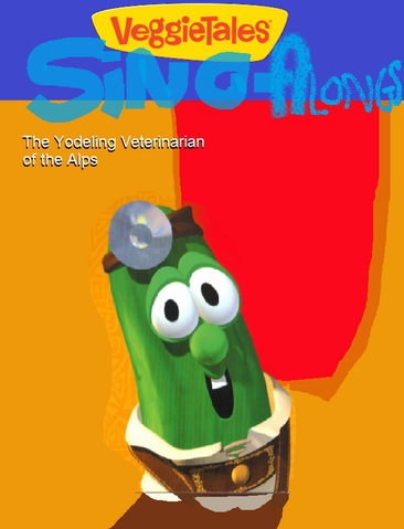 File:VeggieTales Sing-Alongs Yodeling Veterinarian.png