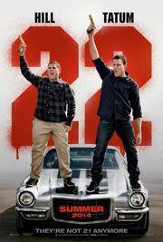 2014 - 22 Jump Street Movie Poster