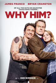 2016 - Why Him Movie Poster