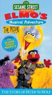 Sesame Street Presents- Elmo's Musical Adventure - The Story Of Peter And The Wolf The Movie