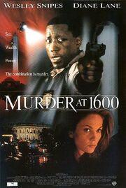 1997 - Murder at 1600 Movie Poster