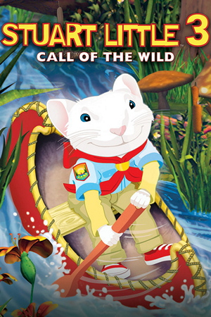 File:Stuart Little 3 Call of the Wild poster.jpg