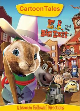 CartoonTales E.B. and the Big Exit