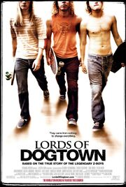 2005 - Lords of Dogtown Movie Poster