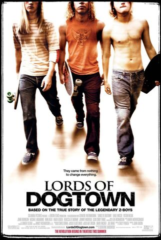 File:2005 - Lords of Dogtown Movie Poster.jpg