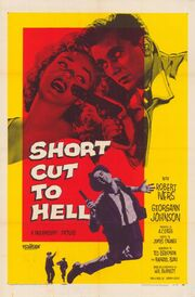 1957 - Short Cut to Hell Movie Poster