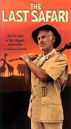 The Last Safari 1992 VHS (Front Cover)