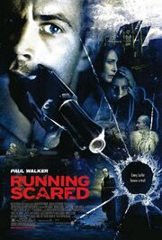 2006 - Running Scared Movie Poster