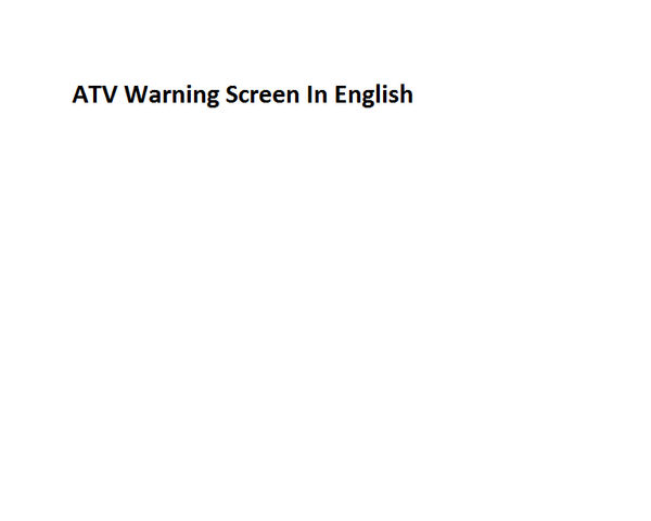 File:ATV Warning Screen In English.png