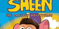 Sheen: The Cartoon Adventures: The Angry Grasshoppers