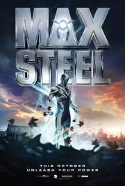 2016 - Max Steel Movie Poster
