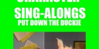 Character Sing-Alongs: Put Down the Duckie