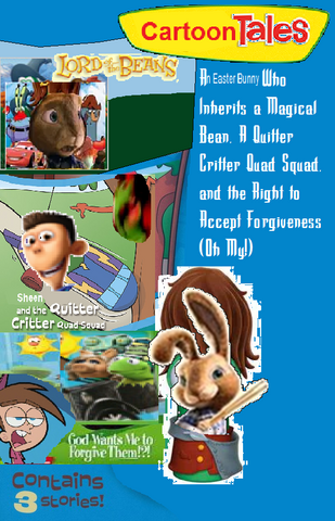 File:An Easter Bunny Who Inherits a Magical Bean, A Quitter Critter Squad and Right to Accept Forgiveness.png