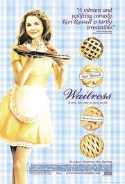 2007 - Waitress Movie Poster