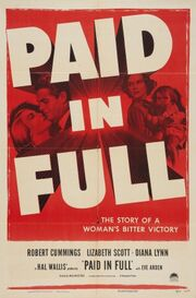 1950 - Paid in Full Movie Poster