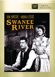 1939 - Swanee River DVD Cover (2012 Fox Cinema Archives)