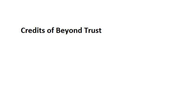 File:Credits of Beyond Trust.png