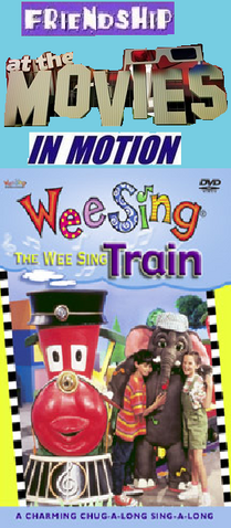 File:Friendship At The Movies In Motion - Wee Sing The Wee Sing Train.png