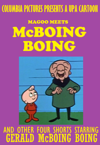 File:Magoo Meets McBoing Boing And Other Four Shorts 1996 VHS.png