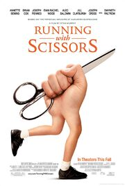 2006 - Running with Scissors Movie Poster