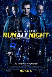 2015 - Run All Night Movie Poster