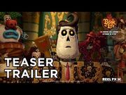 The book of life theatrical teaser trailer