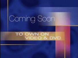 File:Coming Soon to own on Video & DVD.jpg