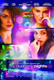 2008 - My Blueberry Nights Movie Poster