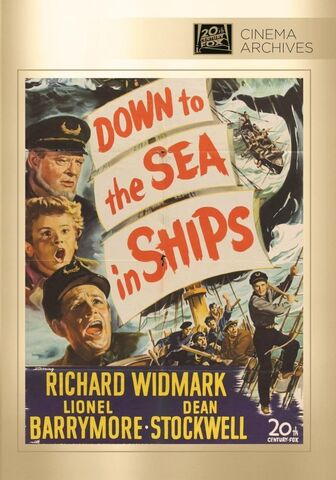 File:1949 - Down to the Sea in Ships DVD Cover (2012 Fox Cinema Archives).jpg