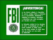 Green FBI Warning Screens (In Spanish)