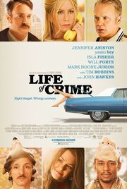 2013 - Life of Crime Movie Poster