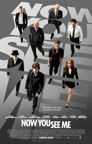 2013 - Now You See Me Movie Poster